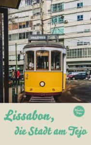 Lissabon die Stadt am Tejo