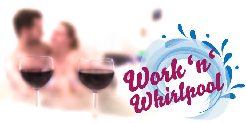 Work-n-Whirlpool